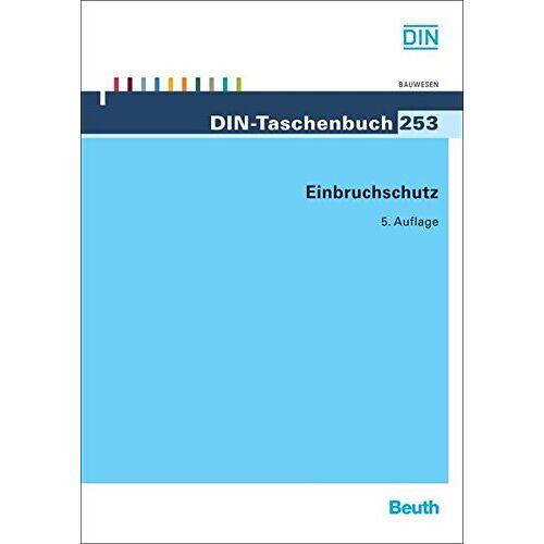 DIN e.V. - Einbruchschutz (DIN-Taschenbuch) - Preis vom 20.10.2020 04:55:35 h