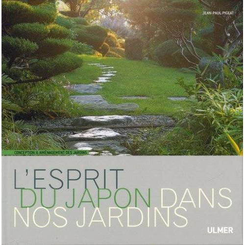 Jean-Paul Pigeat - L'esprit du Japon dans nos jardins - Preis vom 25.02.2021 06:08:03 h