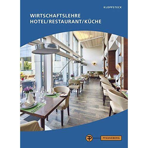 Edda Kloppsteck - Wirtschaftslehre Hotel/Restaurant/Küche - Preis vom 23.11.2020 06:07:38 h