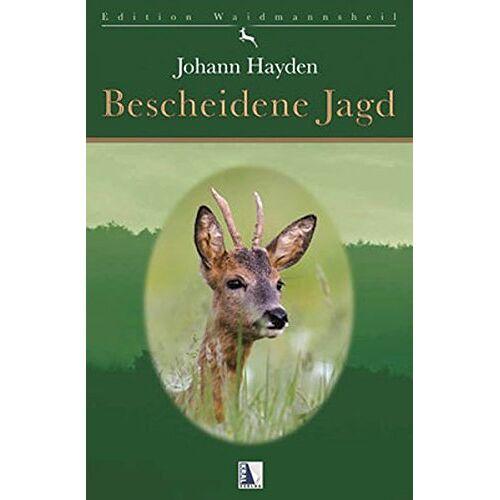 Johann Hayden - Bescheidene Jagd - Preis vom 15.04.2021 04:51:42 h