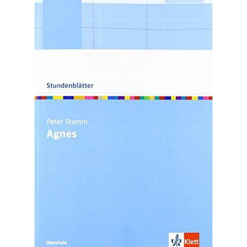 Peter Stamm - Agnes (Stundenblätter Deutsch) - Preis vom 21.10.2020 04:49:09 h