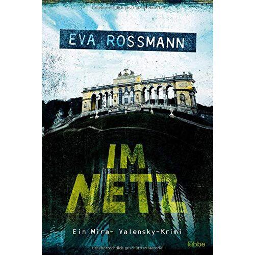 Eva Rossmann - Im Netz: Wien-Krimi (Mira-Valensky, Band 19) - Preis vom 24.02.2021 06:00:20 h