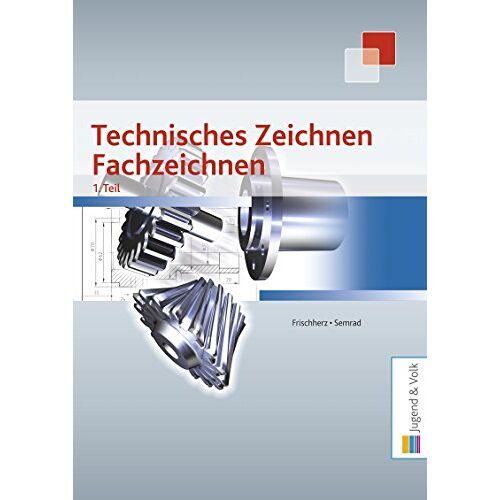Adolf Frischherz - Technisches Zeichnen, Fachzeichnen 1. Teil - Preis vom 26.03.2020 05:53:05 h