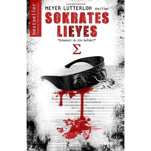 Meyer Lutterloh - Sokrates Lieyes: Psychothriller - Gesamtausgabe (Die Sokrates Trilogie) - Preis vom 21.01.2021 06:07:38 h