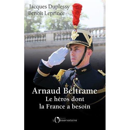 - Arnaud Beltrame : Le héros dont la France a besoin - Preis vom 07.03.2021 06:00:26 h