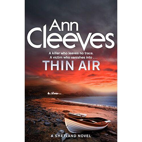 Ann Cleeves - Thin Air (Shetland) - Preis vom 24.01.2021 06:07:55 h