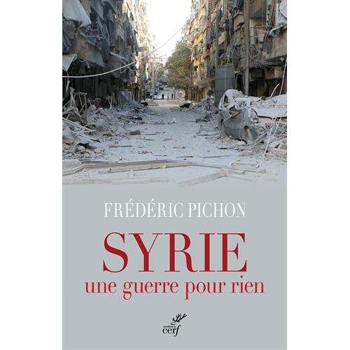 - Syrie, une guerre pour rien - Preis vom 14.04.2021 04:53:30 h
