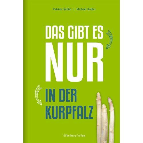 Patricia Keßler - Das gibt es nur in der Kurpfalz - Preis vom 16.04.2021 04:54:32 h
