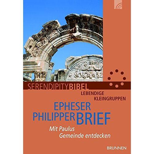 - Epheserbrief/Philipperbrief: Mit Paulus Gemeinde entdecken (Serendipity - Bibel) - Preis vom 18.10.2020 04:52:00 h