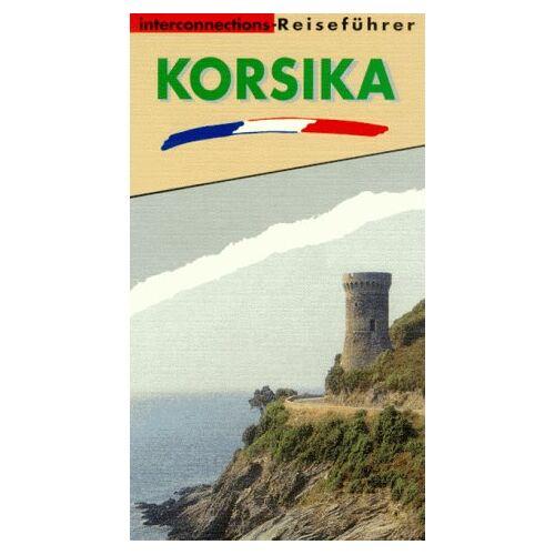- Interconnections Reiseführer, Korsika - Preis vom 16.04.2021 04:54:32 h