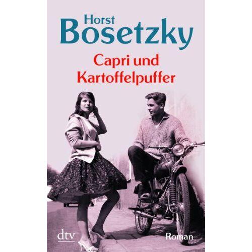 Horst Bosetzky - Capri und Kartoffelpuffer: Roman - Preis vom 27.02.2021 06:04:24 h