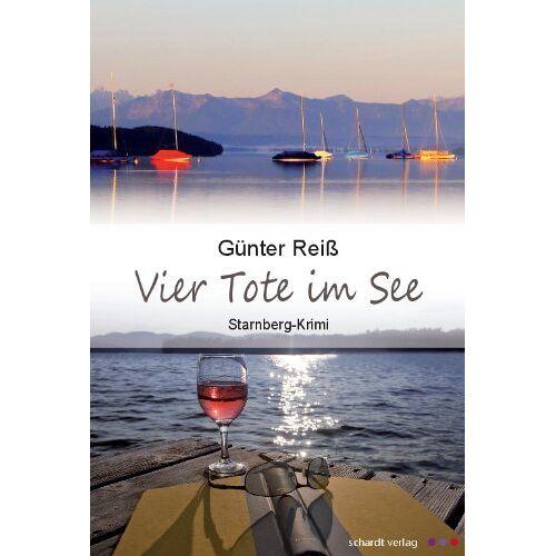 Gunter Reiß - Vier Tote im See: Starnberg-Krimi - Preis vom 18.04.2021 04:52:10 h