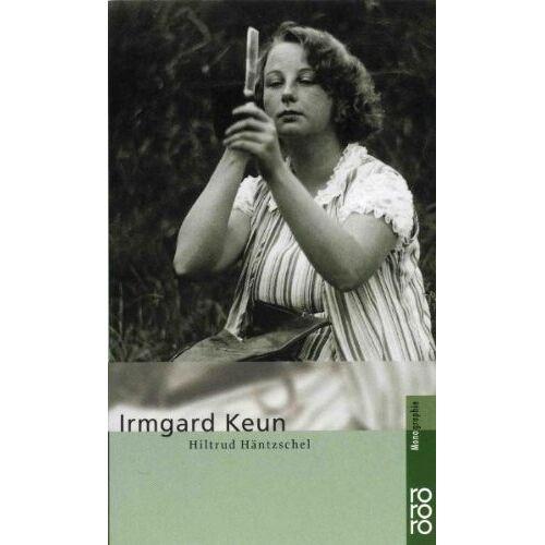 Hiltrud Häntzschel - Keun, Irmgard - Preis vom 08.04.2021 04:50:19 h