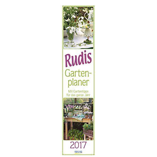 Korsch Verlag - Rudis Gartenplaner 2017: Langplaner - Preis vom 19.09.2019 06:14:33 h