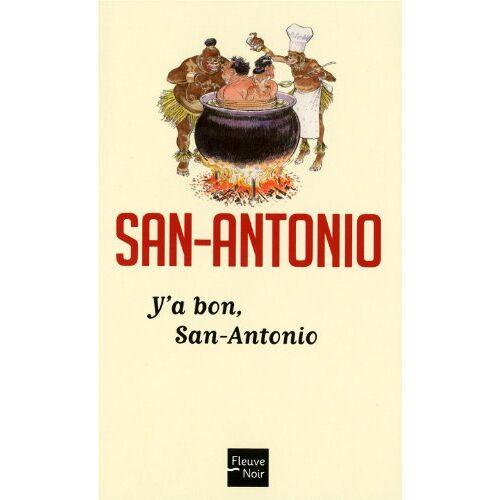San-Antonio - Y'a bon, San-Antonio - Preis vom 28.02.2021 06:03:40 h