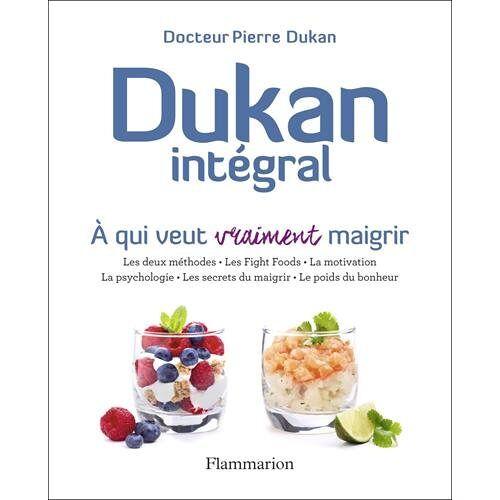 Pierre Dukan - Dukan intégral - Preis vom 06.05.2021 04:54:26 h