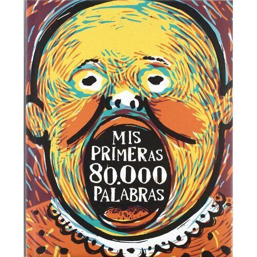 Vicente Ferrer Azcoiti - Mis primeras 80000 palabras - Preis vom 09.05.2021 04:52:39 h
