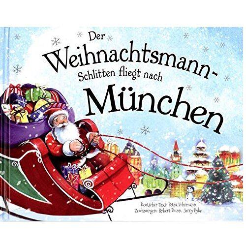 - Der Weihnachtsmann-Schlitten fliegt nach München - Preis vom 28.02.2021 06:03:40 h
