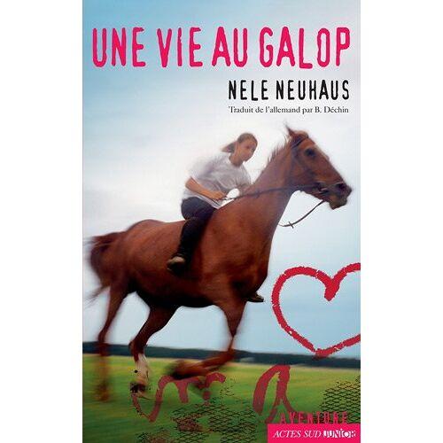 Nele Neuhaus - Une Vie au Galop - Preis vom 21.10.2020 04:49:09 h