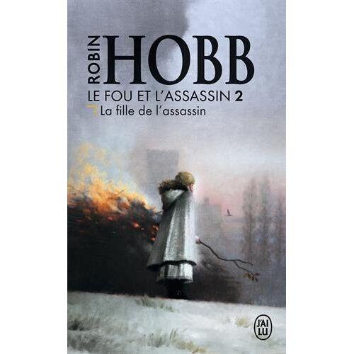 Robin Hobb - Le Fou et l'Assassin, Tome 2 : La fille de l'assassin - Preis vom 06.09.2020 04:54:28 h