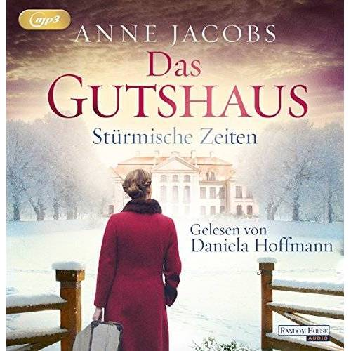 Anne Jacobs - Das Gutshaus - Stürmische Zeiten (Die Gutshaus-Saga, Band 2) - Preis vom 03.12.2020 05:57:36 h