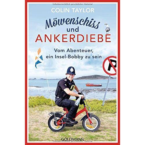 Colin Taylor - Möwenschiss und Ankerdiebe: Vom Abenteuer, ein Insel-Bobby zu sein - Preis vom 21.10.2020 04:49:09 h