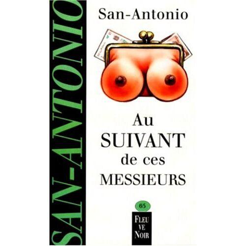 San-Antonio - Au suivant de ces messieurs (San Antonio Poche) - Preis vom 21.10.2020 04:49:09 h