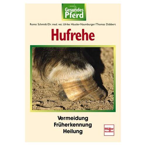 Romo Schmidt - Hufrehe. Gesundes Pferd. - Preis vom 24.01.2021 06:07:55 h