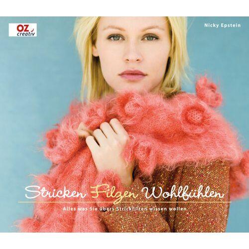 Nicky Epstein - Stricken, Filzen, Wohlfühlen: Alles was Sie übers Strickfilzen wissen wollen - Preis vom 05.09.2020 04:49:05 h