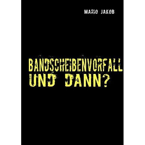Mario Jakob - Bandscheibenvorfall und dann? - Preis vom 17.02.2020 06:01:42 h