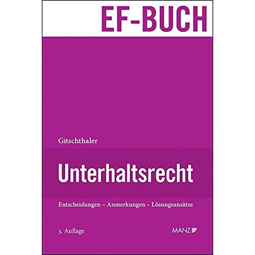 Edwin Gitschthaler - Unterhaltsrecht - Preis vom 21.10.2020 04:49:09 h