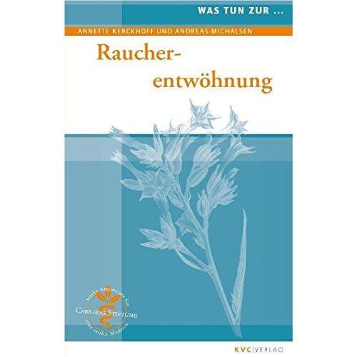 Annette Kerckhoff - Raucherentwöhnung (Was tun bei) - Preis vom 18.04.2021 04:52:10 h