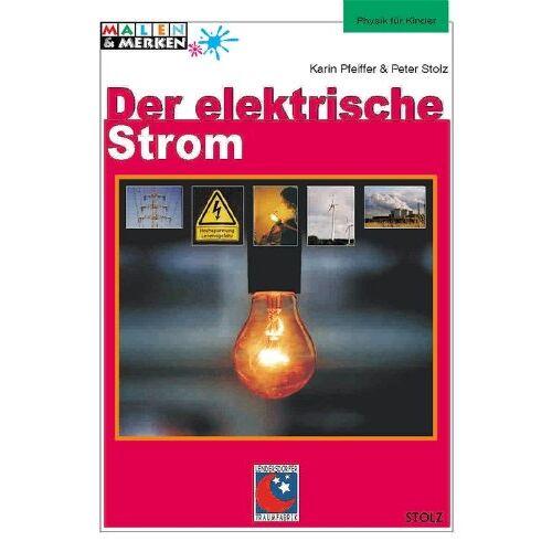 Karin Pfeiffer - Der elektrische Strom - Preis vom 27.01.2021 06:07:18 h