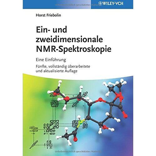 Horst Friebolin - Ein- Und Zweidimensionale NMR-spektroskopie - Preis vom 20.10.2020 04:55:35 h