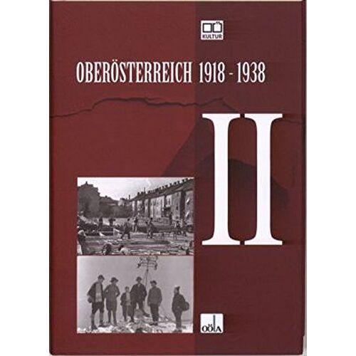 Friedrich Idam - Oberösterreich 1918 - 1938 / Oberösterreich 1918 - 1938 . II - Preis vom 06.09.2020 04:54:28 h