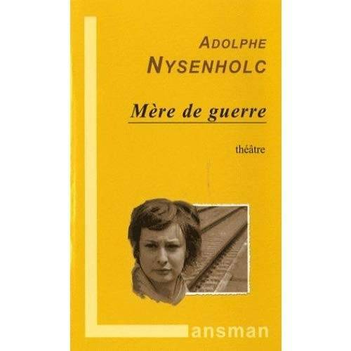 Adolphe Nysenholc - Mère de guerre - Preis vom 24.02.2021 06:00:20 h