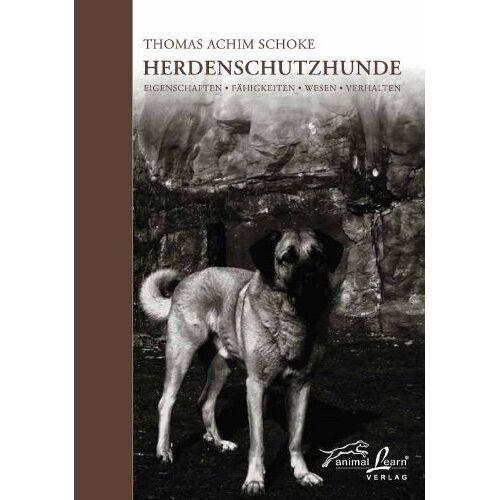 Thomas Achim Schoke - Herdenschutzhunde - Preis vom 14.01.2021 05:56:14 h
