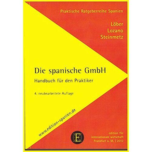 Burkhardt Löber - Die spanische GmbH - Preis vom 12.05.2021 04:50:50 h