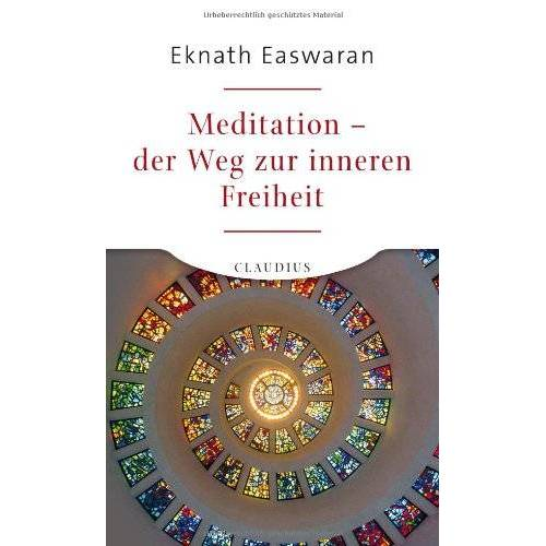 Eknath Easwaran - Meditation - der Weg zur inneren Freiheit - Preis vom 13.11.2019 05:57:01 h