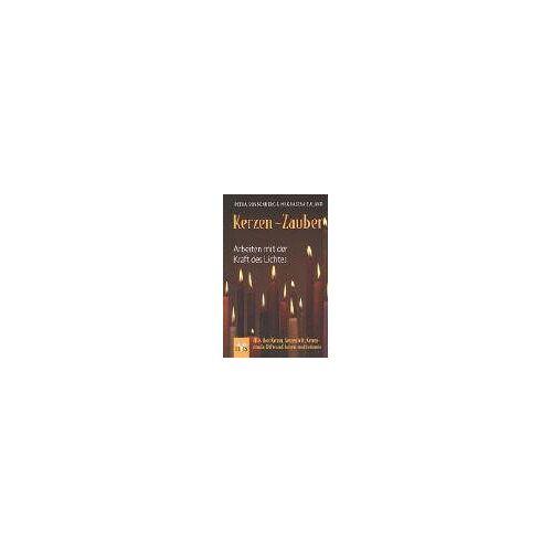 Petra Sonnenberg - Kerzen-Zauber: Arbeiten mit der Kraft des Lichtes  Alles über Kerzen, Kerzenlicht, Kerzenrituale, Düfte und Kerzen-Meditationen - Preis vom 25.10.2020 05:48:23 h