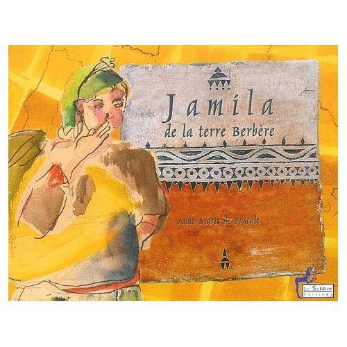 Pascale, Anne-Marie de - Jamila, de la terre berbère & Chants de femmes berbères (A Saute Monde) - Preis vom 20.10.2020 04:55:35 h
