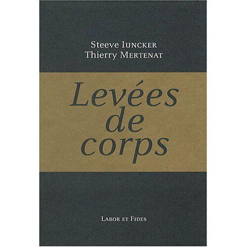 Steeve Iuncker - Levées de corps - Preis vom 14.04.2021 04:53:30 h
