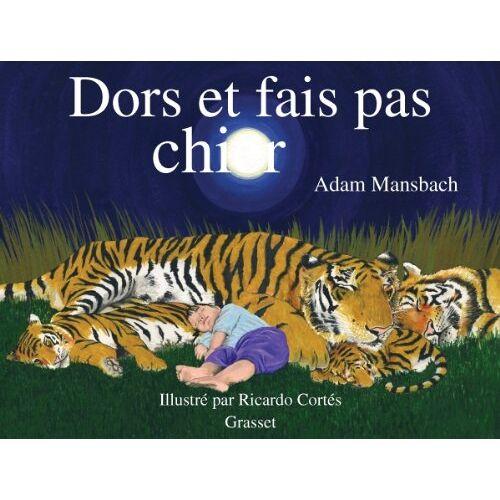 Adam Mansbach - Dors et fais pas chier - Preis vom 05.09.2020 04:49:05 h