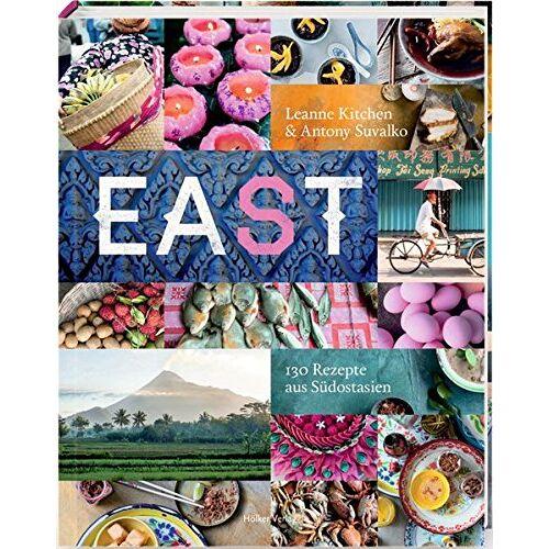 Leanne Kitchen - Eat East: 130 Rezepte aus Südostasien - Preis vom 21.10.2020 04:49:09 h