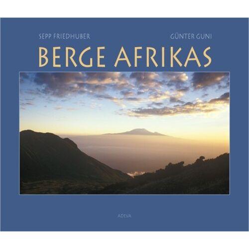Sepp Friedhuber - Berge Afrikas / Mit Info-CD: Vom hohen Kap zum Atlas - Preis vom 21.10.2020 04:49:09 h