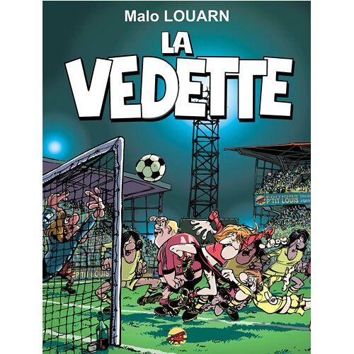 Malo Louarn - La vedette - Preis vom 05.09.2020 04:49:05 h