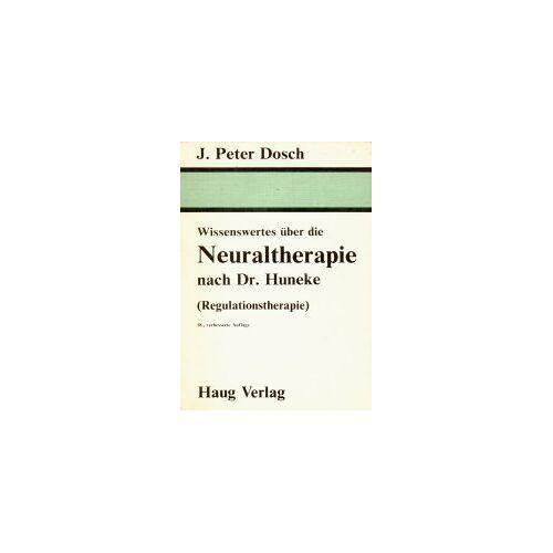 - Wissenswertes über die Neuraltherapie nach Dr. Huneke (Regulationstherapie) - Preis vom 24.02.2021 06:00:20 h