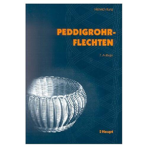 Heinrich Kunz - Peddigrohrflechten - Preis vom 18.04.2021 04:52:10 h