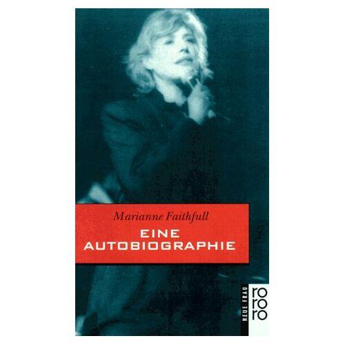 Marianne Faithfull - Marianne Faithfull: eine Autobiographie - Preis vom 21.01.2020 05:59:58 h