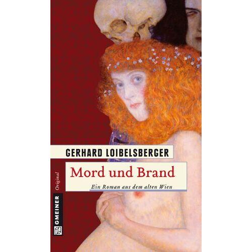 Gerhard Loibelsberger - Mord und Brand - Preis vom 27.02.2021 06:04:24 h